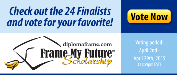 2015 Frame My Future Scholarship Contest - Vote for Finalist