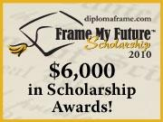 Frame My Future Scholarship Contest - Click here to go to framemyfuture.com and find out about $6,000 in scholarship awards!